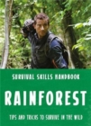 Bear Grylls Survival Skills: Rainforest - Book