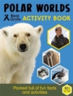 Bear Grylls Survival Skills: Polar - Book