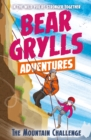A Bear Grylls Adventure 10: The Mountain Challenge - Book