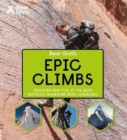 Bear Grylls Epic Adventures Series - Epic Climbs - Book