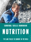 Bear Grylls Survival Skills: Nutrition - Book