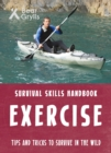 Bear Grylls Survival Skills: Exercise - Book