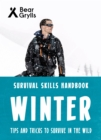 Bear Grylls Survival Skills: Winter - Book