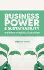Business, Power and Sustainability in a World of Global Value Chains - eBook