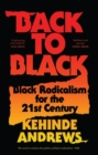 Back to Black : Retelling Black Radicalism for the 21st Century - eBook