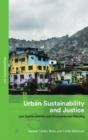 Urban Sustainability and Justice : Just Sustainabilities and Environmental Planning - Book