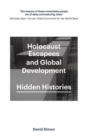 Holocaust Escapees and Global Development : Hidden Histories - Book