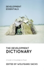 The Development Dictionary : A Guide to Knowledge as Power - Book
