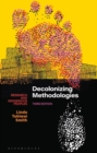 Decolonizing Methodologies : Research and Indigenous Peoples - eBook