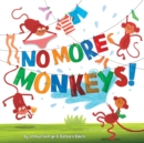 No More Monkeys! - Book