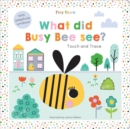 What did Busy Bee see? - Book