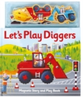 MAGNETIC LETS PLAY DIGGERS - Book