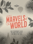 Secret Marvels of the World : 360 extraordinary places you never knew existed and where to find them - eBook