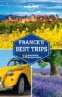 Lonely Planet France's Best Trips - eBook