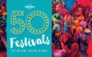 50 Festivals To Blow Your Mind - eBook