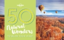 50 Natural Wonders To Blow Your Mind - eBook