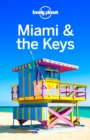 Lonely Planet Miami & the Keys - eBook