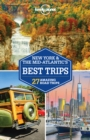 Lonely Planet New York & the Mid-Atlantic's Best Trips - eBook