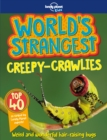 World's Strangest Creepy-Crawlies - Book