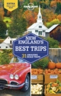 Lonely Planet New England's Best Trips - Book