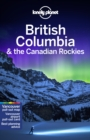 Lonely Planet British Columbia & the Canadian Rockies - Book