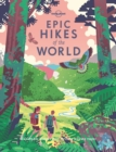 Epic Hikes of the World - Book