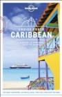 Lonely Planet Cruise Ports Caribbean - Book