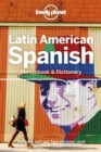 Lonely Planet Latin American Spanish Phrasebook & Dictionary - Book