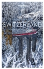 Lonely Planet Best of Switzerland - eBook