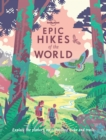 Epic Hikes of the World - eBook