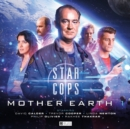 Star Cops - Mother Earth Part 1 - Book