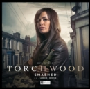 Torchwood #32 Smashed - Book