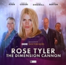 Doctor Who: Rose Tyler: The Dimension Cannon - Book