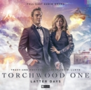 Torchwood One: Latter Days - Book