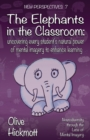 The Elephants In The Classroom - Book