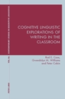 Cognitive Linguistic Explorations of Writing in the Classroom - eBook