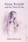 Anne Bronte and the Trials of Life - eBook