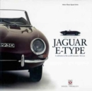 Jaguar E-Type : A Celebration of the World's Favourite '60s Icon - Book