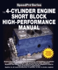 The 4-Cylinder Engine Short Block High-Performance Manual - eBook