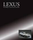 Lexus - The challenge to create the finest automobile - eBook