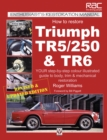 How to Restore Triumph TR5, TR250 & TR6 - eBook