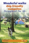 Wonderful walks from Dog-friendly campsites throughout the UK - Book