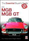 MGB & MGB GT : The Essential Buyer's Guide - Book