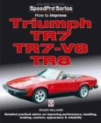 How to Improve Triumph TR7, TR7-V8 & TR8 - Book