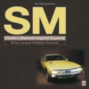 SM : Citroen's Maserati-Engined Supercar - Book