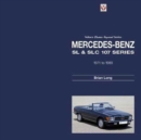 Mercedes-Benz SL & SLC : 107-Series 1971 to 1989 - Book