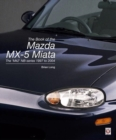 The book of the Mazda MX-5 Miata : The `Mk2' NB-series 1997 to 2004 - Book