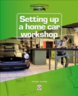 Setting up a Home Car Workshop - Book