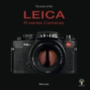 The Book of the Leica R-series Cameras - Book