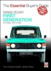 Range Rover - First Generation models 1970 to 1996 : The Essential Buyer's Guide - Book